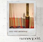 cd_sawpit_anthology.jpg